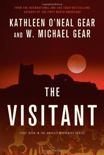 Kathleen O'neal Gear Visitant Book I Of The Anasazi Mysteries