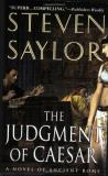 Steven W. Saylor The Judgment Of Caesar A Novel Of Ancient Rome