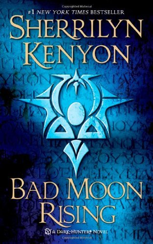 Sherrilyn Kenyon Bad Moon Rising