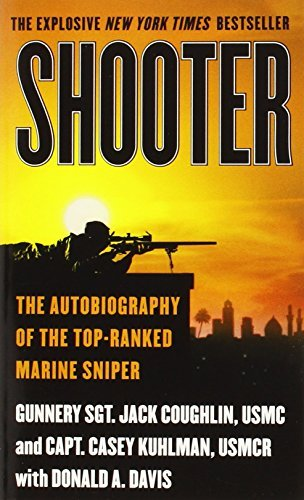 Jack Coughlin Shooter The Autobiography Of The Top Ranked Marine Sniper