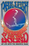 Phil Lesh Searching For The Sound My Life With The Gratefu