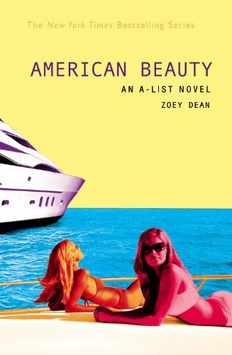 Zoey Dean American Beauty An A List Novel