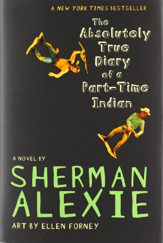 alexie-sherman-forney-ellen-ilt-the-absolutely-true-diary-of-a-part-time-indian
