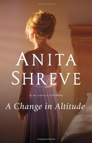 Anita Shreve A Change In Altitude
