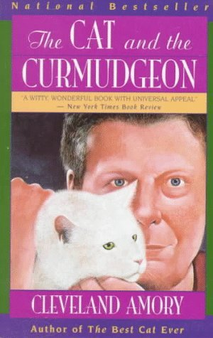 Cleveland Amory The Cat And The Curmudgeon