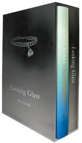 Alice Sebold Looking Glass A Special Edition Of The Lovely Bones