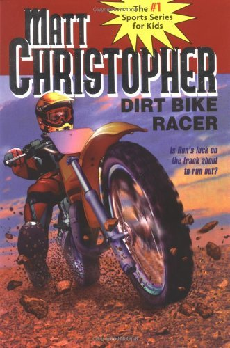 Matt Christopher Dirt Bike Racer