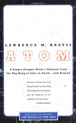 lawrence-m-krauss-atom-a-single-oxygen-atoms-odyssey-from-the-big-bang