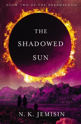 N. K. Jemisin The Shadowed Sun