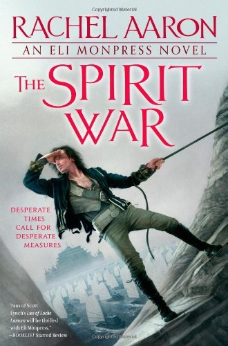Rachel Aaron The Spirit War