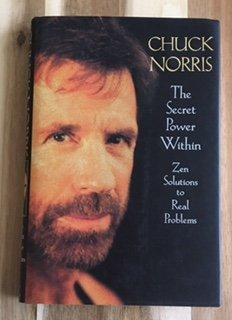 chuck-norris-secret-power-within-zen-solutions-to-real-problems