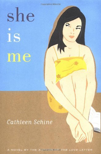 Cathleen Schine She Is Me