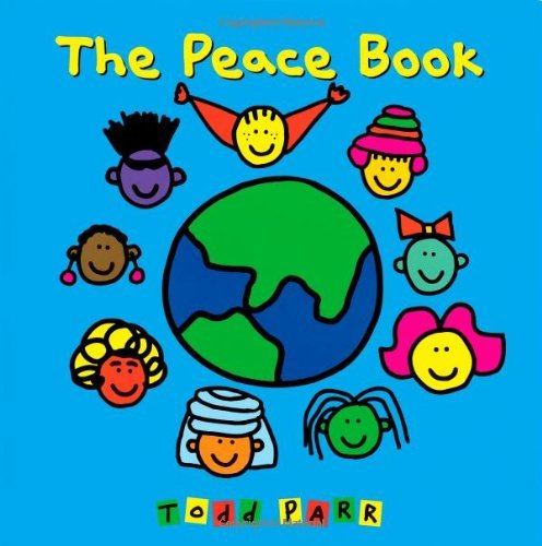 Todd Parr The Peace Book