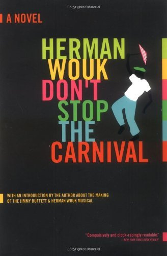 herman-wouk-dont-stop-the-carnival