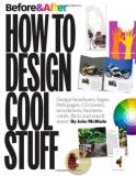 John Mcwade Before & After How To Design Cool Stuff
