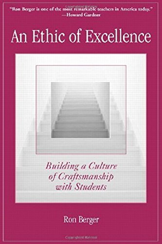 ron-berger-an-ethic-of-excellence-building-a-culture-of-craftsmanship-with-students
