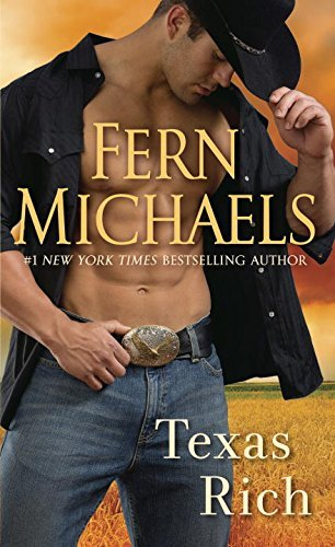 Fern Michaels Texas Rich Book 1 In The Texas Series 0002 Edition;