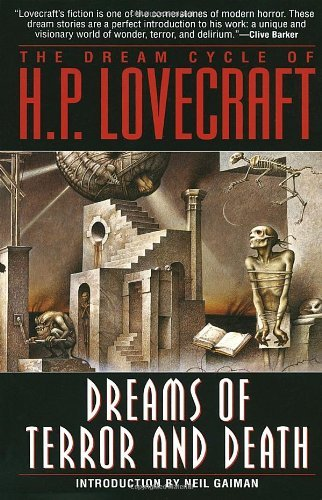 H. P. Lovecraft The Dream Cycle Of H. P. Lovecraft Dreams Of Terror And Death