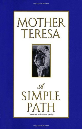 Mother Teresa Simple Path