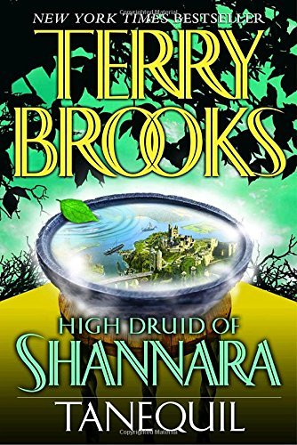 Terry Brooks High Druid Of Shannara Tanequil