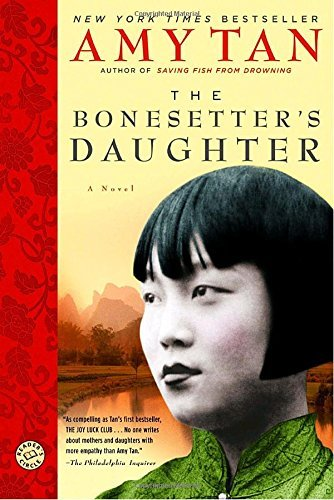 Amy Tan The Bonesetter's Daughter