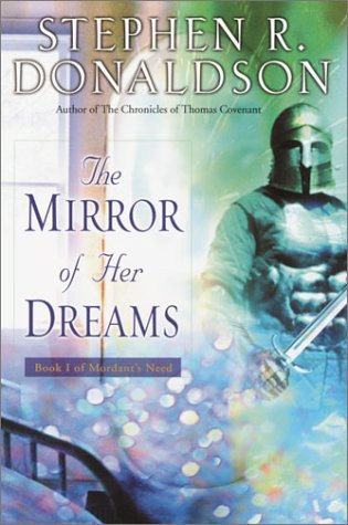 Stephen R. Donaldson The Mirror Of Her Dreams