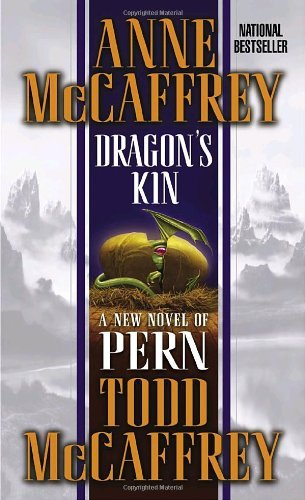 Anne Mccaffrey Dragon's Kin A New Novel Of Pern