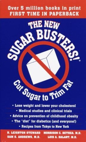 H. Leighton Steward The New Sugar Busters! Cut Sugar To Trim Fat