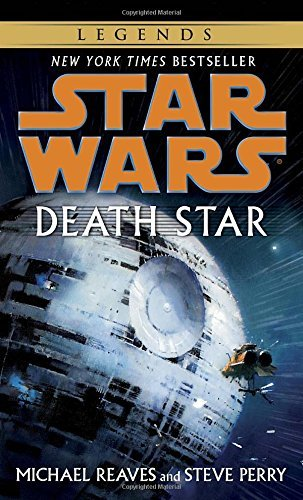 Michael Reaves Death Star Star Wars Legends