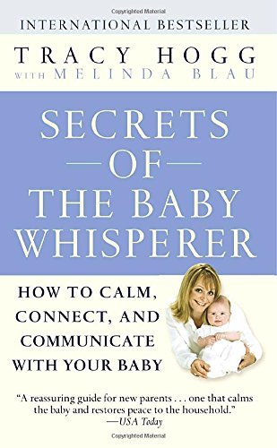 tracy-hogg-secrets-of-the-baby-whisperer-how-to-calm-connect-and-communicate-with-your-b