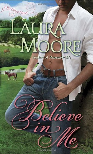 Laura Moore Believe In Me
