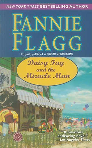Fannie Flagg Daisy Fay And The Miracle Man