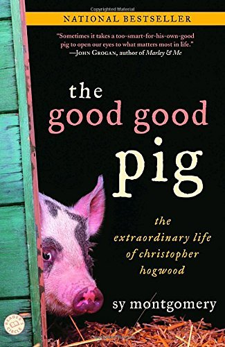 sy-montgomery-the-good-good-pig-reprint