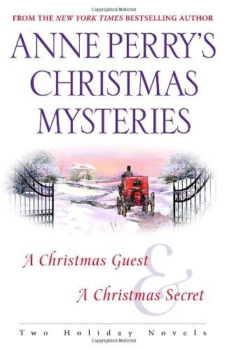 anne-perry-anne-perrys-christmas-mysteries-two-holiday-novels