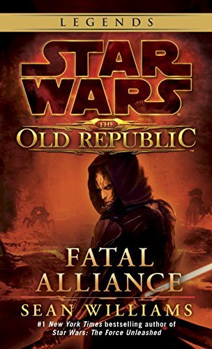 sean-williams-fatal-alliance-star-wars-legends-the-old-republic