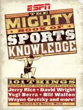 Steve Wulf Espn Mighty Book Of Sports Knowledge The Mighty Book Of Sports Knowledge