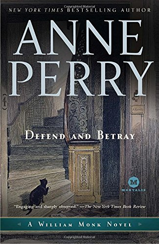 Anne Perry Defend And Betray
