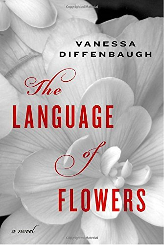 Vanessa Diffenbaugh The Language Of Flowers