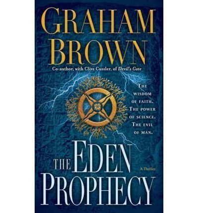 Graham Brown The Eden Prophecy A Thriller