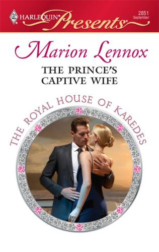 Marion Lennox The Prince's Captive Wife
