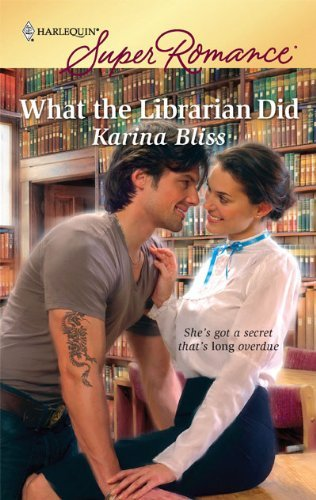 Karina Bliss What The Librarian Did
