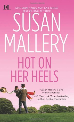 Susan Mallery Hot On Her Heels Original