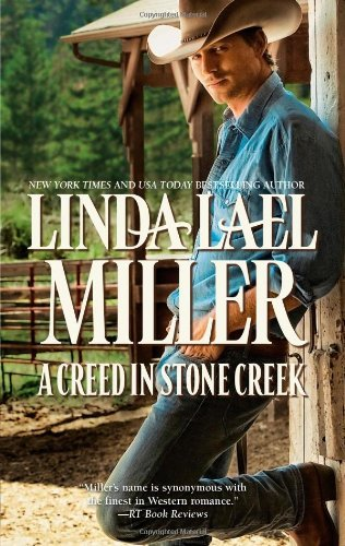 Linda Lael Miller A Creed In Stone Creek