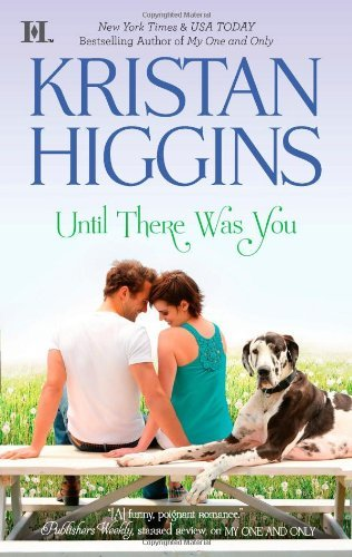 Kristan Higgins Until There Was You Original