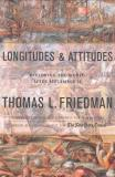 Thomas L. Friedman Longitudes And Attitudes Exploring The World After September 11