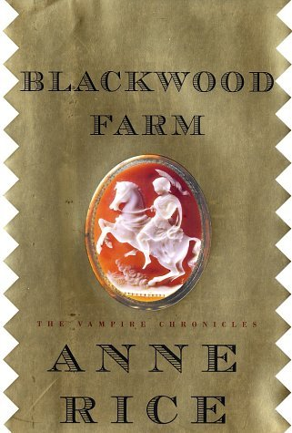 Anne Rice Blackwood Farm