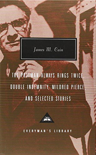 James M. Cain The Postman Always Rings Twice Double Indemnity