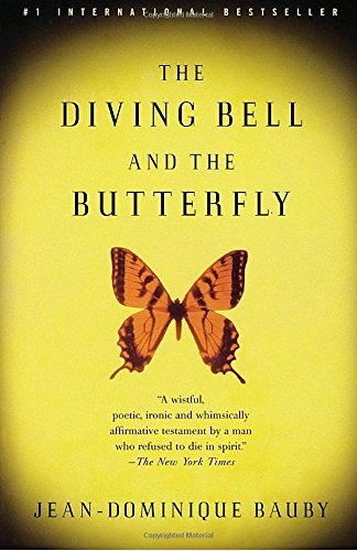Jean Dominique Bauby The Diving Bell And The Butterfly A Memoir Of Life In Death