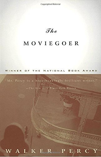 Walker Percy The Moviegoer