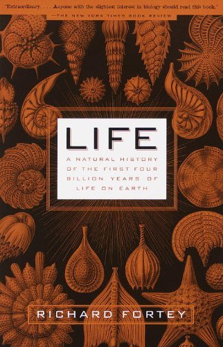 Richard Fortey Life A Natural History Of The First Four Billion Years